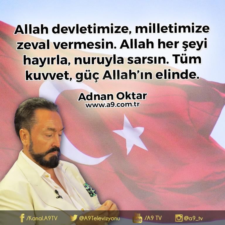 "<table style=""width: 100%;""><tr><td style=""vertical-align: middle;"">Allah devletimize, milletimize zeval vermesin. Allah her şeyi hayırla, nuruyla sarsın. Tüm kuvvet, güç Allah""ın elinde.</td><td style=""max-width: 70px;vertical-align: middle;""> <a href=""/downloadquote.php?filename=quoteofday_14686749449568.jpg""><img class=""hoversaturate"" height=""20px"" src=""/assets/images/download-iconu.png"" style=""width: 48px; height: 48px;"" title=""Resmi İndir""/></a></td></tr></table>"